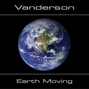 Vanderson – Earth Moving
