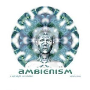 Various Artists - Ambienism Volume 1