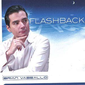 Brian Vassallo - Flashback