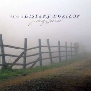 J. Arif Verner - From a Distant Horizon