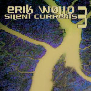 Erik Wøllo - Silent Currents 3