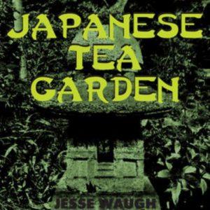 Jesse Waugh - Japanese Tea Garden