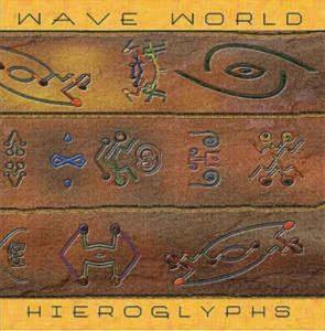 Wave World – Hieroglyphs
