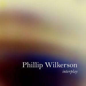 Phillip Wilkerson - Interplay