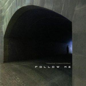 Tomasz Zawadzinski - Follow Me