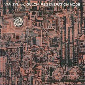 Van Zyl & Gulch - Regeneration Mode