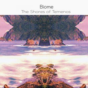 Biome - The Shores of Temenos