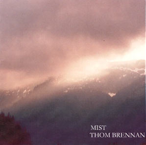 feature mist - Feature of Thom Brennan