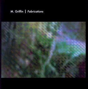 Mike Griffin - Fabrications