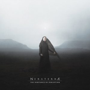 Neraterrae - The Substance of Perception