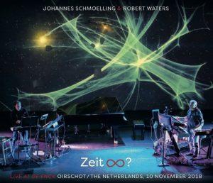 Johannes Schmoelling & Robert Waters - Zeit ∞?