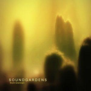 Thom Brennan – Soundgardens
