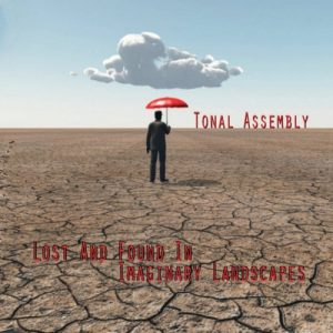 Tonal Assembly – Lost and Found in Imaginary Landscapes