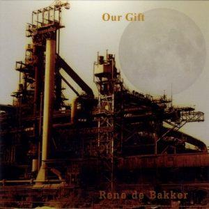 Rene de Bakker - Our Gift