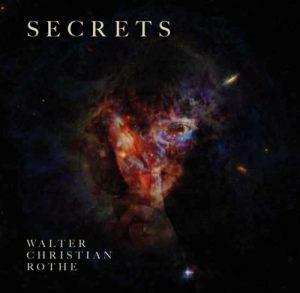 Walter Christian Rothe – Secrets