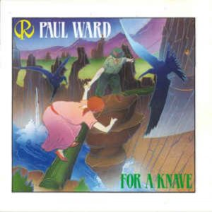 Paul Ward - For a Knave