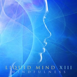 Liquid Mind - Mindfulness