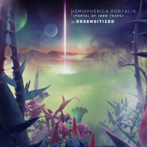 Desensitized - Hemispherica Portalis
