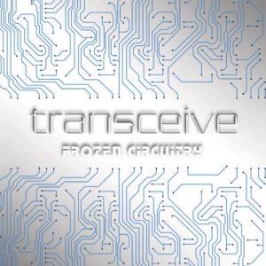 Transceive - Frozen Circuitry