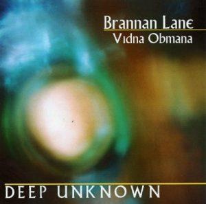 Brannan Lane / Vidna Obmana - Deep Unknown