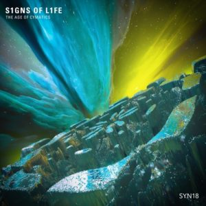 S1gns Of L1fe - The Age of Cymatics