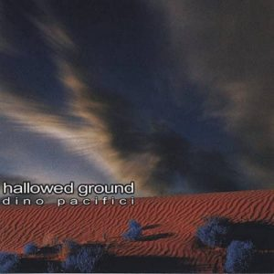 Dino Pacifici - Hallowed Ground