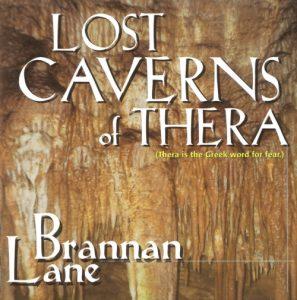 Brannan Lane - Lost Caverns of Thera