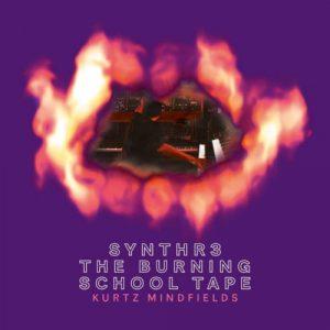 Kurtz Mindfields - Synthr3 The Burning School Tape
