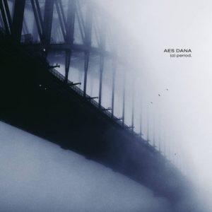 Aes Dana - (a)period